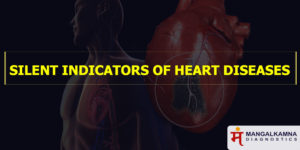 silent indications of heart diseases